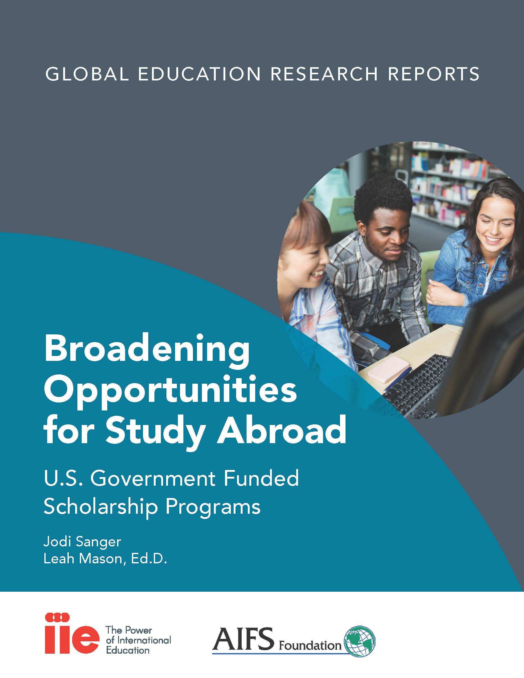 Cover for Broadening Opportunities for Study Abroad: U.S. Government Funded Scholarship Programs