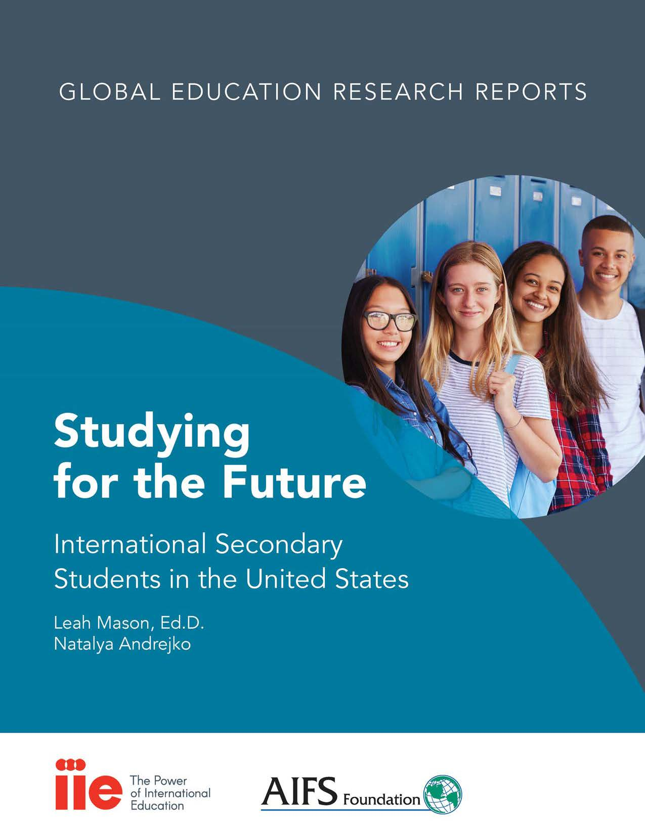 Cover of IIE-AIFS report,  Studying for the Future: International Secondary Students in the United States